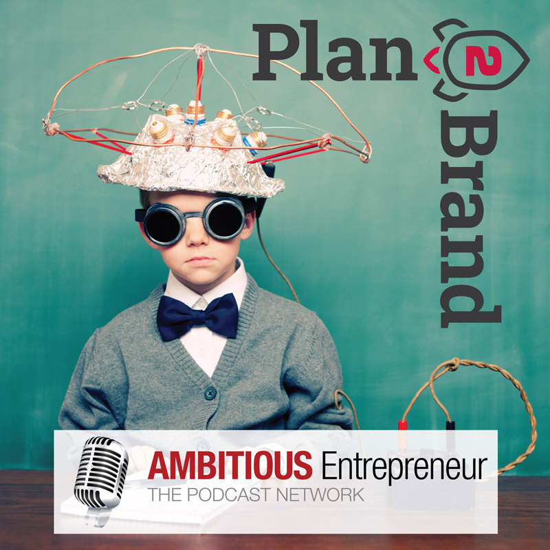 The Plan2Brand Podcast